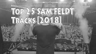 [Top 25] Best Sam Feldt Tracks [2018]