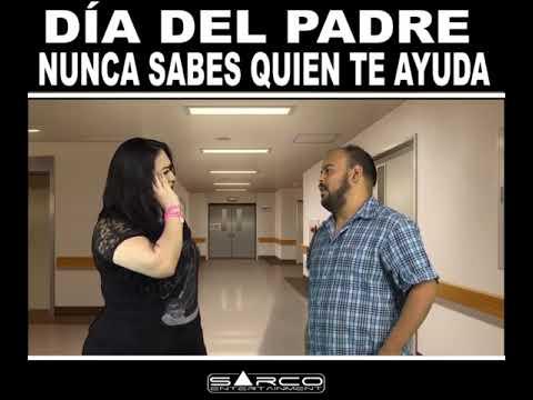 Especial del día del padre SEGUNDA PARTE | Sarco Entertainment