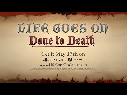 Life Goes On: Done to Death - Announcement Trailer v2 thumbnail