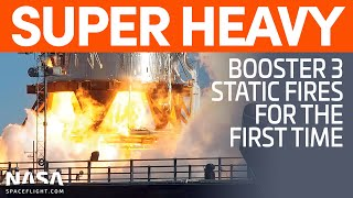 Super Heavy Booster 3 Static Fires for the First Time | SpaceX Boca Chica