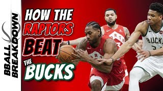 How The Raptors Beat The Bucks
