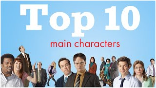 Top 10 Main Characters of the Office