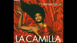 La Camilla - Everytime You Lie (Duende)
