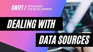 Advanced Data Sources [UITableView | UICollectionView] in iOS