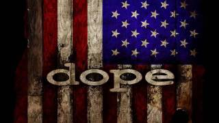 Dope - March Of Hope