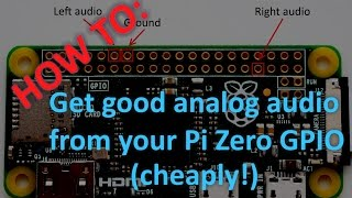 How To: Get Decent Analog Audio From Your Raspberry Pi Zero (PWM)