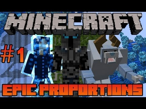 Minecraft: Epic Proportions - The Ultimate Journey Begins #1 (Modded Minecraft Survival)