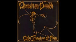 Christian Death - Stairs Uncertain Journey