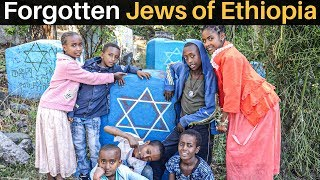 The Forgotten JEWS Of ETHIOPIA