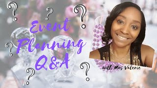 Event Planning/Design Q&A|How To Tips And Information