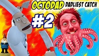 OctoDad: Dadliest Catch Part 2 - Stop the CHEF! (PC Face Cam Commentary)