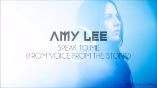 Amy Lee - Speak To Me (From 'Voice From The Stone')