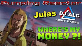 Julas & DJ ALC NightBasse - Where's My Money (Original Mix)