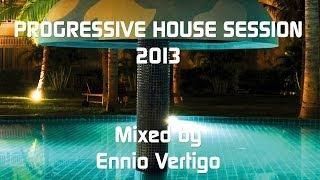 Ennio Vertigo - Progressive House Session 2013 title=