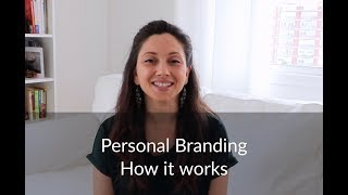 Personal Branding - How It Works