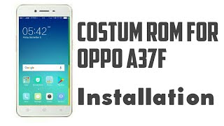 oppo A37 nougat flash custom rom - Free video search site - Findclip