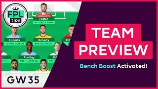 FPL TEAM SELECTION: GW35 | Bench Boost Activated for Double Gameweek 35 | Fantasy Premier League