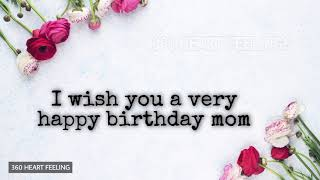 Happy Birthday Wishes For Mother   Birthday Greetings For Mom   Mummys Birthday Wishes Quotes