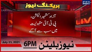 Samaa News Bulletin 6pm   Azad Kashmir Elections, PTI maqbooliyat mein sabse aagay   SAMAA TV