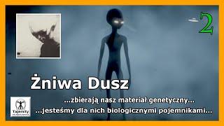 Żniwa Dusz – zbierają nasz materiał genetyczny…