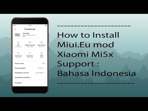 Tutorial Install Xiaomi Eu MIUI 10 for Xiaomi Mi5X [ Tiffany