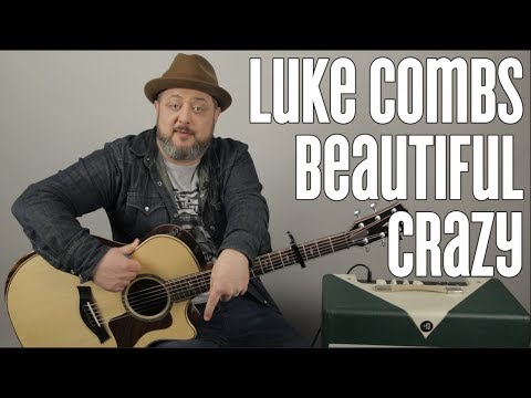 """How to Play """"Beautiful Crazy"""" by Luke Combs on Guitar - Easy Acoustic Songs"""