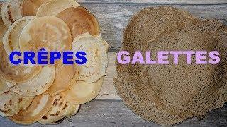 Crêpes et galettes: les deux recettes!