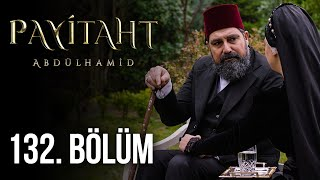 Payitaht Abdulhamid episode 132 with English subtitles Full HD