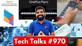 Tech Talks #970 - OnePlus 8 Pro Live, Free Internet, Xiaomi Penta Pop Up Cam, Mediatek 5G, S11