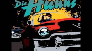 Die Hunns - Ain't It a Shame (Outtake Version)