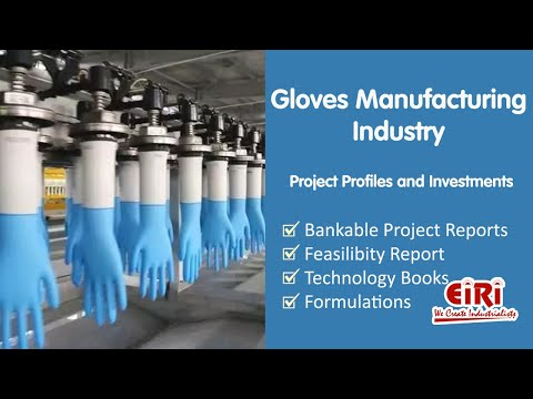 Project Report of SURGICAL GLOVES DIPPING PLANT