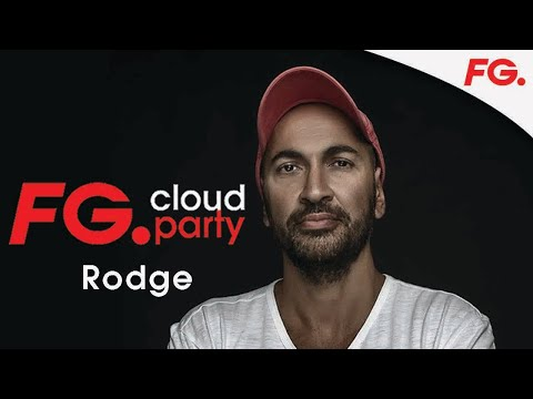 RODGE | FG CLOUD PARTY | LIVE DJ MIX | RADIO FG