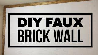 DIY FAUX BRICK WALL UNDER $100 | DIY ROOM DECOR | RUSTIC INDUSTRIAL STYLE