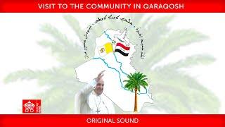 La visita a Qaraqosh, 7 marzo 2021