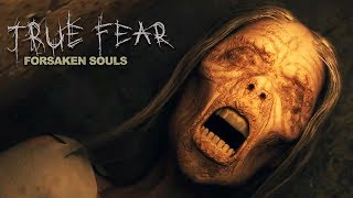ВТОРАЯ ЧАСТЬ ► True Fear: Forsaken Souls Part 2#1