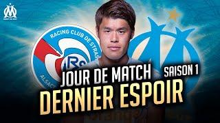 Strasbourg 1-1 OM L Les Coulisses Du Match