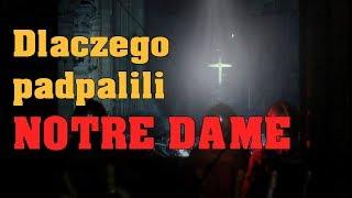 Polak z Paryża mówi szokującą prawdę o podpaleniu Notre Dame - Od dawna planowali podpalenie