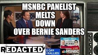 MSNBC Panelist Melts Down Over Bernie Sanders