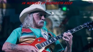 Dickey Betts & Great Southern - In Memory of Elizabeth Reed