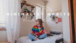 10 MINIMALIST habits that keep my life simple