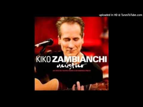 Kiko Zambianchi - Rolam as Pedras acústico