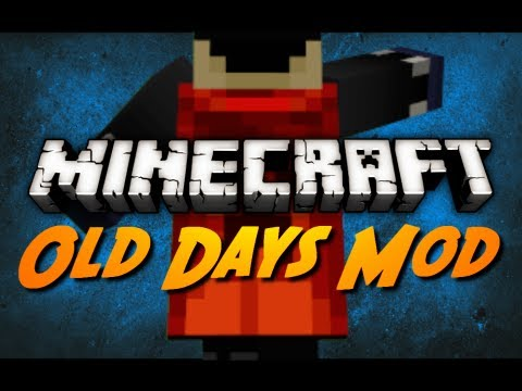 Minecraft Mod Review: OLD DAYS MOD! (The Ultimate Game Mechanic Tweaker)