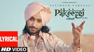 Pakeezgi (Lyrical) | Satinder Sartaaj | Beat Minister | Latest Songs 2021 | T-Series
