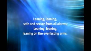 Leaning On The Everlasting Arms by Alan Jackson with Lyrics