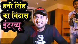 Yo Yo Honey Singh - Exclusive and Uncensored Interview