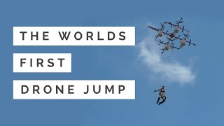 You're about to witness the world's first dronejump