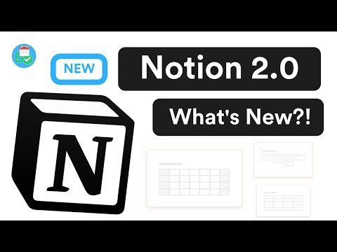 The new Notion 2.0 - What's New?
