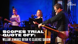 Scopes Trial Quote Off: William Jennings Bryan vs Clarence Darrow