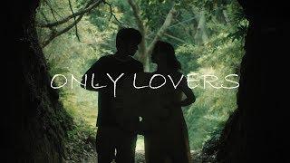 おとぎ話 「ONLY LOVERS」