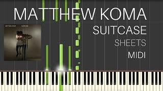 Matthew Koma - Suitcase (PIANO COVER + TUTORIAL) | SHEETS & MIDI